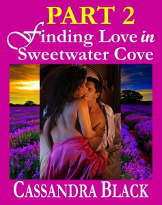 Cassandra Black- Part 2 Finding Love in Sweetwater Cove