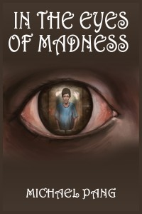 Michael Pang - in the eyes of madness