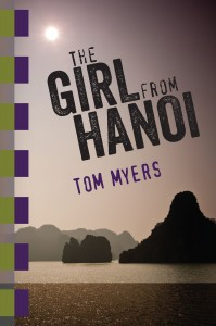 tom myers - the girl from hanoi