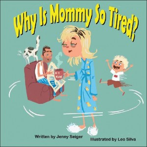 jenny seiger mommy tired