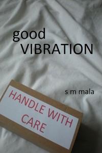 sm mala_good_vibration