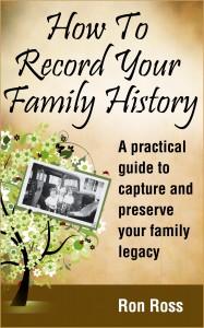RonRoss-howtorecordyourfamilyhistory