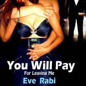 Eve Rabi - You will pay