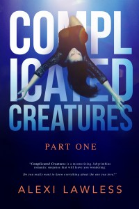 Alexi_Lawless-Complicated_Creatures_ebooklg-1