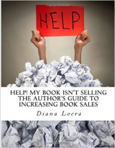 Diana Loera - Help My book isnt selling