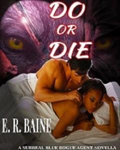 baine-do or die