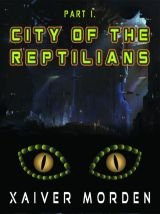 xaiver morden - city of reptilians