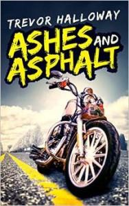 Trevor Halloway - ashes asphault