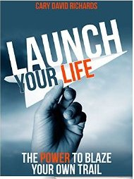 CaryDavidRichards-LaunchYourLife