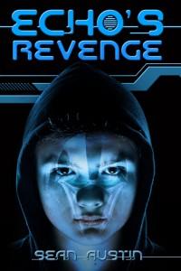 Sean Austin - ECHOs Revenge -A Young Adult Science Fiction Thriller