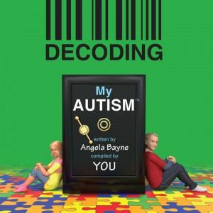 Angela Bayne - Decoding Autism
