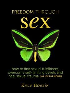 Kyle Hoobin-Freedom through sex