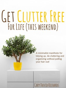 Cary David Richards-Clutter_Free_For_lIfe_Cover
