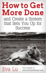 Eva Lu-How_to_Get_More_Done_and_Create_a_System_that_Sets_You_Up_for_Success