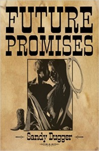 Sandy Dugger Future Promises