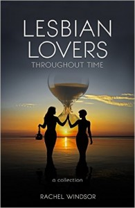 Rachel Windsor - Lesbian Lovers Thru Time